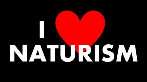i love naturism